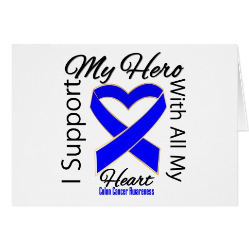I Support My Hero - Colon Cancer Awareness Greeting Card
