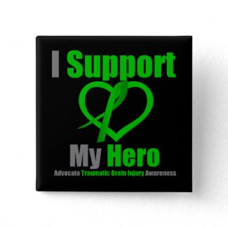 I Support My Hero Traumatic Brain Injury button