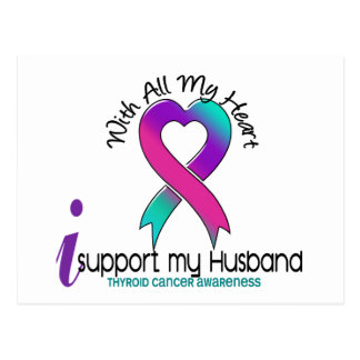 I Support My Husband Thyroid Cancer Postcard