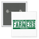 I Support my local Farmers Market 2 Inch Square Button