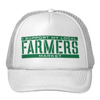 I Support my local Farmers Market Trucker Hat