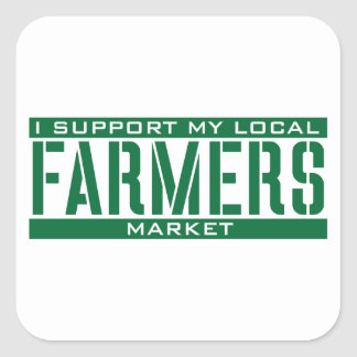 I Support my local Farmers Market Square Sticker