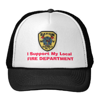 I Support My Local FIRE DEPARTMENT Trucker Hat