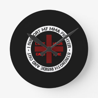 I Support My MMA Fighter Round Clock
