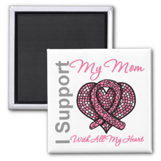 I Support My Mom Breast Cancer Awareness Fridge Magnets