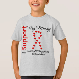 I Support My Mommy - Heart Disease T-Shirt