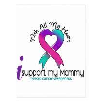I Support My Mommy Thyroid Cancer Postcard