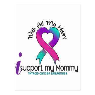 I Support My Mommy Thyroid Cancer Postcard