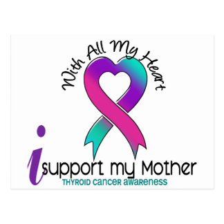 I Support My Mother Thyroid Cancer Postcard