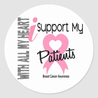 I Support My Patients Breast Cancer Round Sticker
