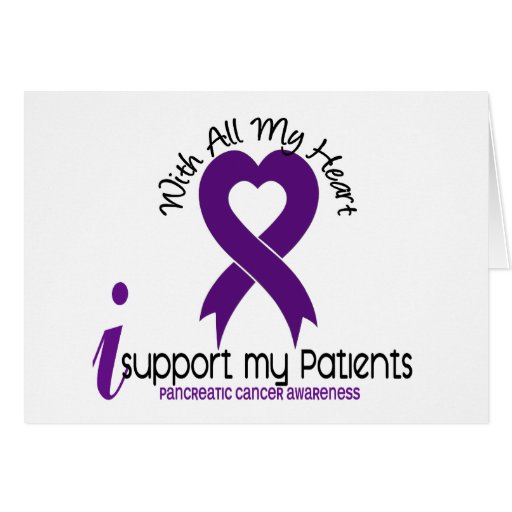 I Support My Patients Pancreatic Cancer Greeting Card