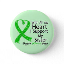 I Support My Sister All My Heart Pinback Button