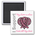I Support My Sister-in-Law Breast Cancer Awareness Magnets