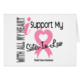 I Support My Sister-In-Law Breast Cancer Greeting Card