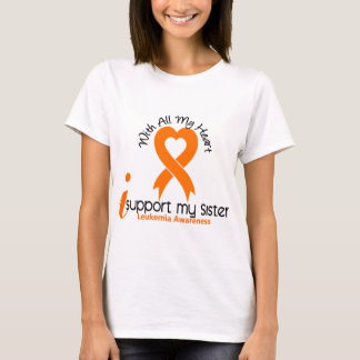 I Support My Sister Leukemia T-Shirt