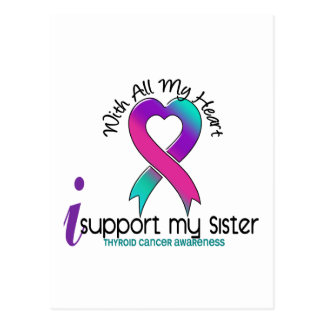 I Support My Sister Thyroid Cancer Postcard