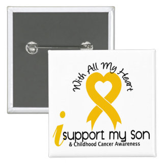 I Support My Son Childhood Cancer Button