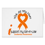 I Support My Son-In-Law Leukemia Greeting Cards
