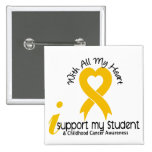 I Support My Student Childhood Cancer 2 Inch Square Button