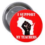 I Support My Teachers Pin
