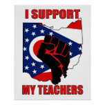 I Support My Teachers Posters