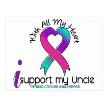 I Support My Uncle Thyroid Cancer Postcard
