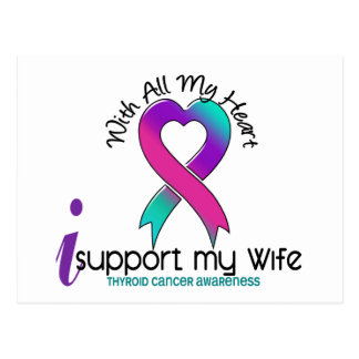 I Support My Wife Thyroid Cancer Postcard