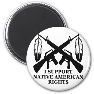 I Support Native American Rights Magnet