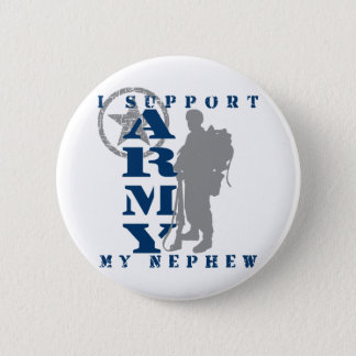 I Support Nephew 2 - ARMY Pinback Button