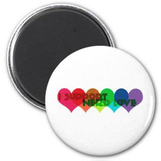 I support Nerd Love 2 Inch Round Magnet