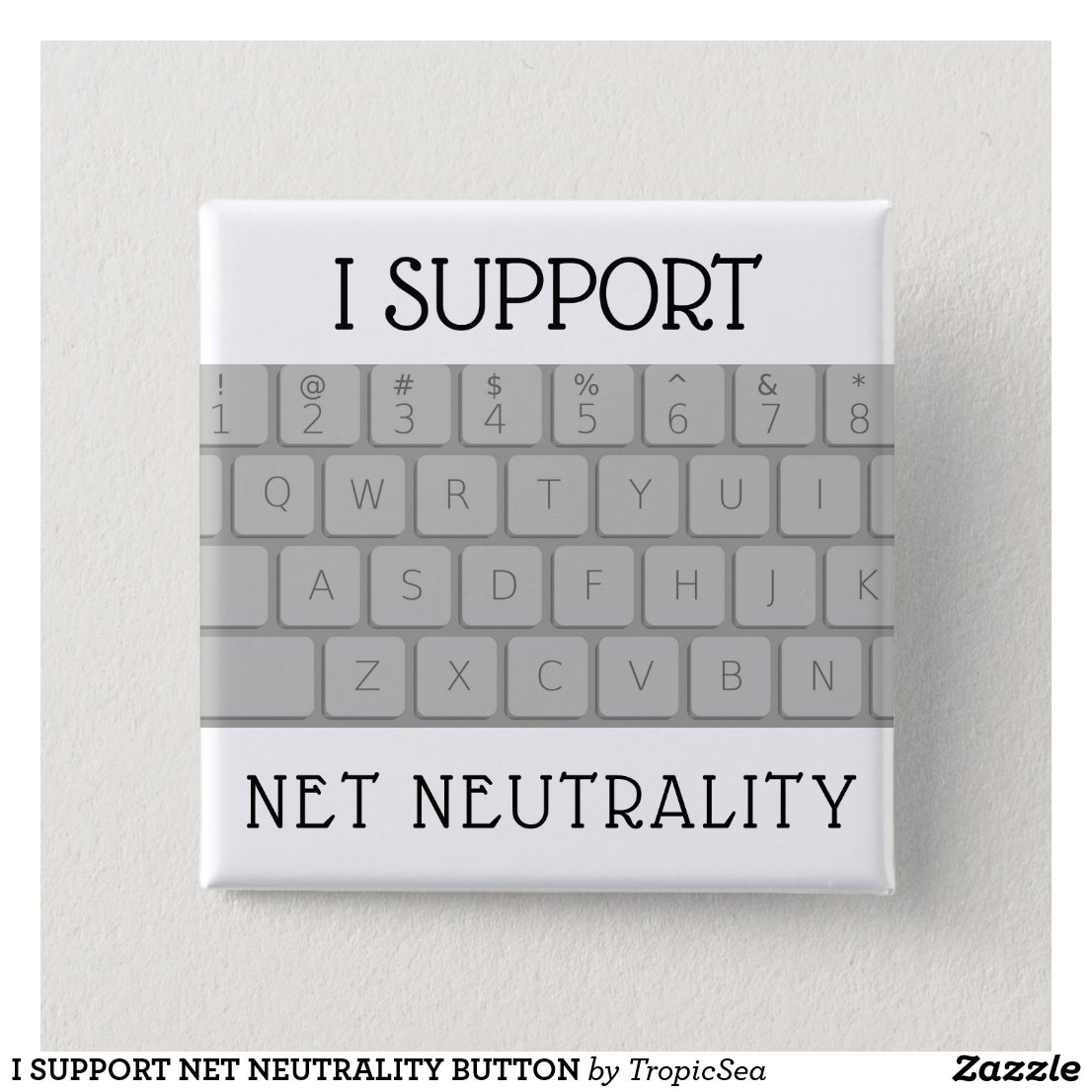 I SUPPORT NET NEUTRALITY BUTTON