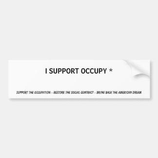 I SUPPORT OCCUPY * bumper sticker Car Bumper Sticker