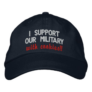 I support our military with cookies!! Darker Hats Embroidered Hat
