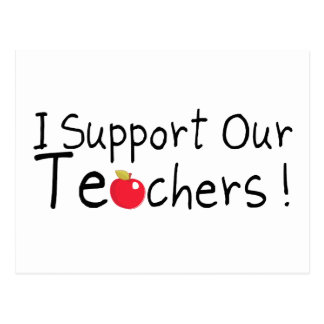 I Support Our Teachers Postcard