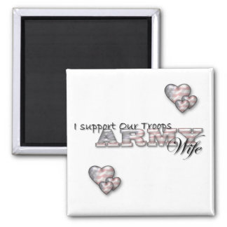 I Support Our Troops/Army Wife-Magnet