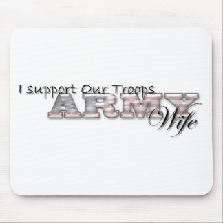 I Support Our Troops/Army WIfe-Mousepad