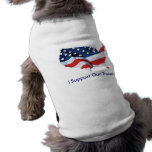 I Support Our Troops shirt for dogs Dog T Shirt