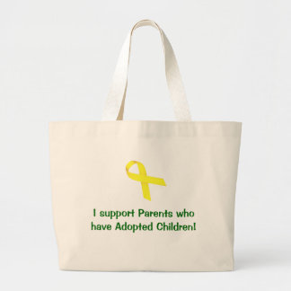 I support Parents who have Adopted Children! Bags