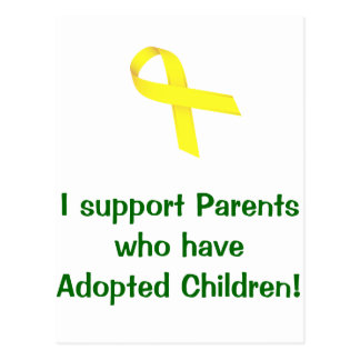 I support Parents who have Adopted Children! Postcard