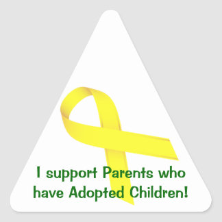 I support Parents who have Adopted Children! Triangle Sticker