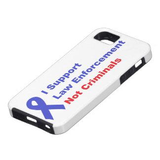 I Support Police Officers not Criminals Pro police iPhone SE/5/5s Case