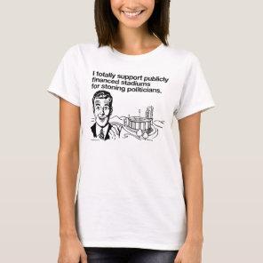 I Support Public Stadiums T-Shirt