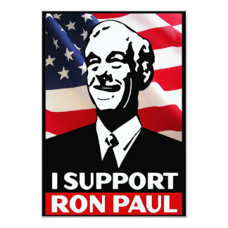 I Support Ron Paul for President in 2012 Card