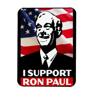 I Support Ron Paul for President in 2012 Magnet