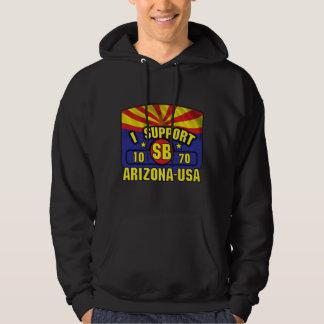 I Support SB1070 - Arizona USA Hoodie