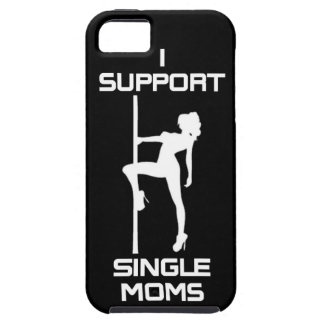 I Support Single Moms iPhone 5 Case