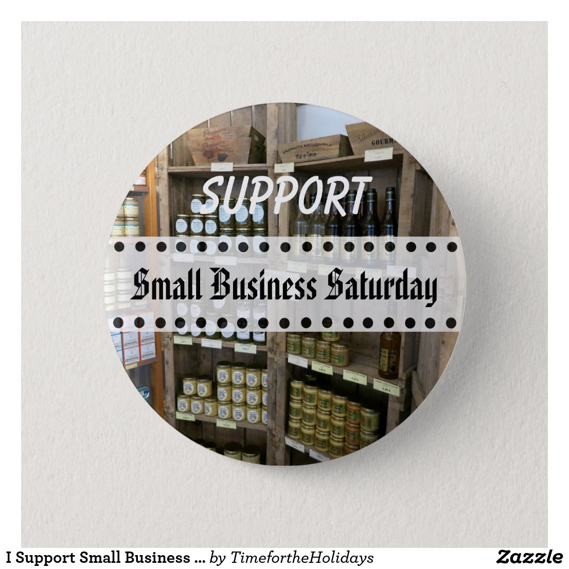 I Support Small Business Saturday Button