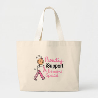 I Support Someone Special SFT Breast Cancer Gifts Large Tote Bag
