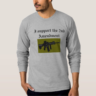 I support the 2nd Amendment T-Shirt