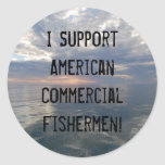 I Support the American Commercial Fis... Classic Round Sticker